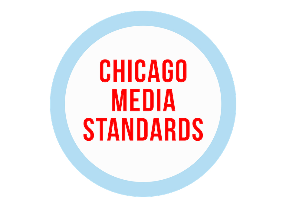 Chicago Media Standards